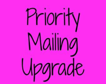 Priority Mailing Upgrade