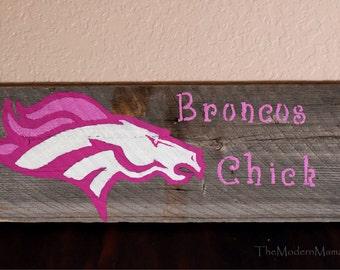 Denver Broncos Pink Chick sign