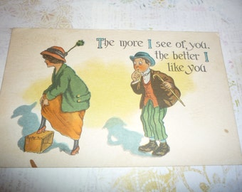 Antique Postcard - The more I see of you, the better I like you...