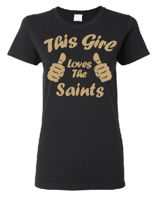 This girl loves saints shirt saints football new by genesisink for Shirt printing new orleans