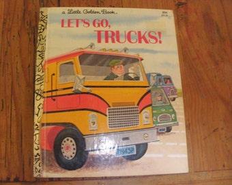 """Vintage Little Golden Book, """"Let's Go, Trucks!"""" copyright 1973, Vintage Childrens book about trucks"""