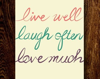 live well laugh often love much handwritten art print. Black Bedroom Furniture Sets. Home Design Ideas