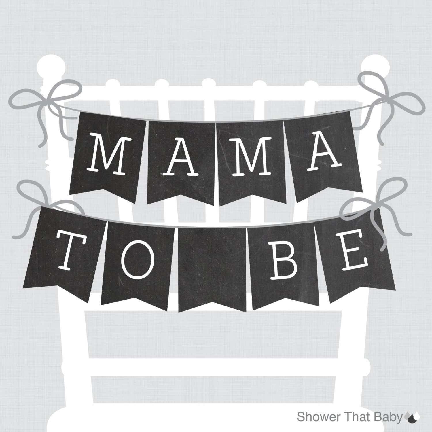 Chalkboard Baby Shower Chair Banner Mama To Be Mom