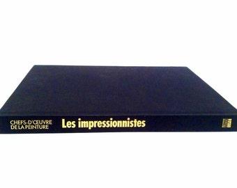 Old French Vintage Coffee Table Art Book - Chefs D'oeuvre De La Peinture - LES IMPRESSIONNISTES - Time Life Edition 1988