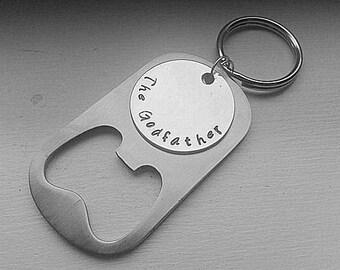 The Godfather Stainless Steel Bottle Opener Keychain - Godfather Beer Opener - Gift - Godfather  Uncle Keychain Birthday Custom Personaliz
