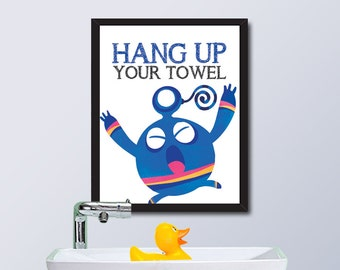 PRINTABLE Monster House Rule / Hang Up Your Towel / Instant Download / 8 x 10 Digital Download