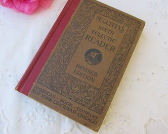 Book - McGuffey's Sixth Eclectic Reader - Revised Edition - Vintage Book