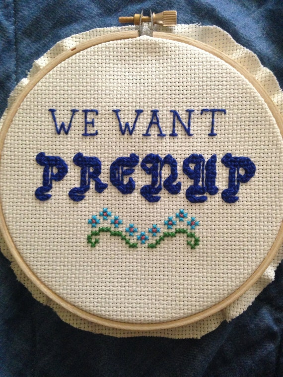 We Want Prenup - Cross Stitch (5 inch)