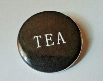 Tea Pinback Button