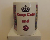 Keep Calm and Candy Crush  Coffee Mug  which can be personalized with extra Text