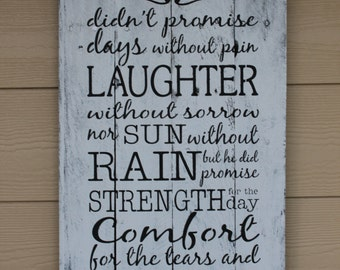 Pallet wood sign, God didn't promise, hand painted, Inspirational