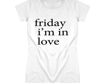 Friday Im In Love Graphic Music T Shirt