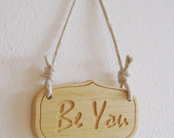 """Wall plate """"Be you!"""" - Wooden banner"""