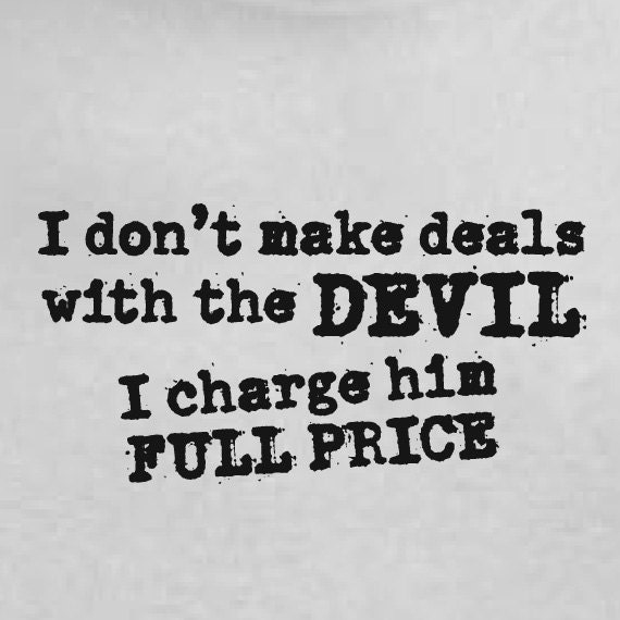 Making deals with devil