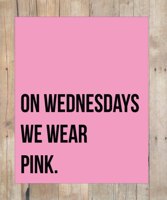 Mean Girls Quotes On Wednesdays We Wear Pink: Mean Girls Inspired Wall Art. Digital Download. By