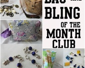 Bag and Bling  of the Month - 3 month subscritption