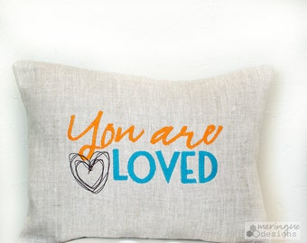 You are Loved Linen Pillow Cover