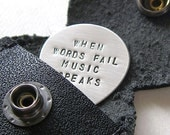 "Custom ""When Words Fail Music Speaks"" Guitar Pick with Leather Keychain Holder - Personalized Hand Stamped Sterling Silver Guitar Pick"