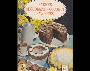 Baker's Chocolate and Coconut Favorites - Vintage Advertising Recipe Booklet -Published by General Foods Corp. -  c. 1962