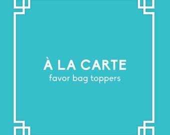 À la carte - Favor Bag Toppers