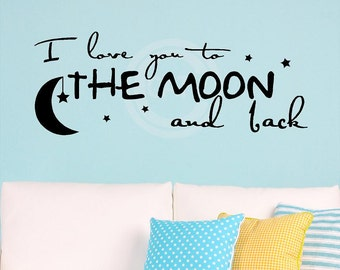 I Love You To The Moon And Back with star hanging from moon  vinyl lettering wall art decal quote sticker