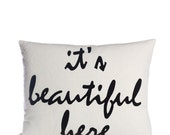 "IT'S BEAUTIFUL HERE - recycle felt pillow 14""x18"" more color options available"