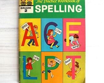 Vintage 60s children book  - The Practice Workbook of Spelling Grade 2