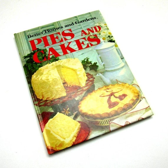Vintage 1972 cookbook better homes and gardens by attysvintage for Better homes and gardens pie crust