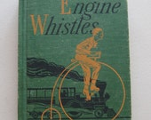 1952 Engine Whistles The Alice and Jerry Vintage School Reader Children Book