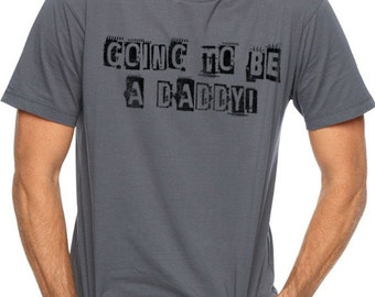 Valentines Day Gift New Dad Gift Going to be a Daddy T-Shirt Mens T Shirt Baby Dad Gift Dad to be Gift Husband Gift