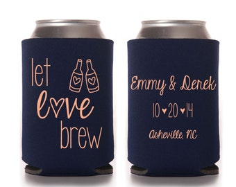 Personalized Let Love Brew Bridal Wedding Favors, Wedding Can Coolers, Custom Beverage Insulators, Beer Huggers