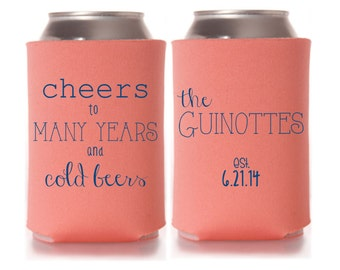 Wedding Favors - Cheers to Many Years and Cold Beers Personalized Wedding Can Coolers, Destination Favors for Guests, Stubby Holder Ideas