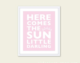 Here Comes The Sun Digital Art Print Children's Room Nursery Typography Wall Art Pink The Beatles