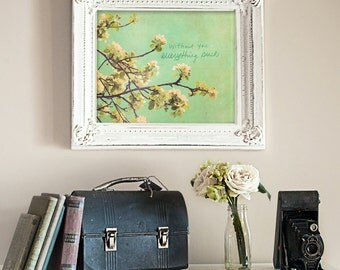 Everything Sucks // Typographic Print, Romantic Nature Photo, Shabby Chic Cottage Decor, Funny Typopgraphy, Green, Aqua, Teal, Pink, Flowers