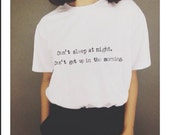 Can't Sleep At Night White T-Shirt All Sizes