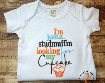 I'm Just A Studmuffin Looking For My Cupcake - Baby Boy Coming Home Outfit, Studmuffin Shirt, Newborn Boy, Funny tshirt, Funny Baby, Toddler