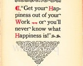Get Your Happiness Out of your Work. 1926 two-toned political comic plate. roycroft