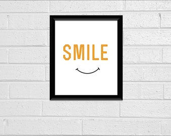 Minimal Smile Wall Decor Quote Print 8 x 10 Pdf Mustard Printable Downloadable Print Your Own Typography Minimal More COLORS on REQUEST