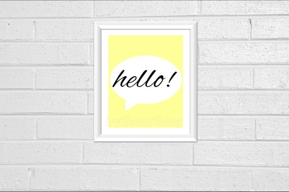 "Light Creamy Yellow ""Hello"" Wall Decor Quote Print 8x10 Pdf Printable Downloadable Print Your Own Typography Minimal More COLORS on REQUEST"