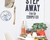 Ma'am step away from the computer (very black) - Letterpress art poster / print
