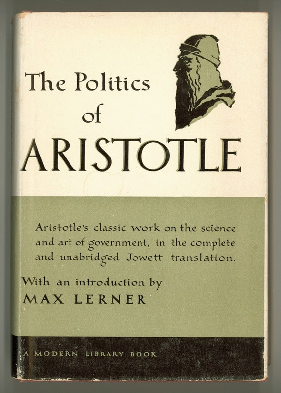 a literary analysis of book li of the politics by aristotle The first book evolved out of my phd thesis on ancient indian political thought hence it is well referenced and has a lot of citations the other two books — they have been questioned by delhi university's committee — are full of data pertaining to dalitbahujan upper shudra adivasi and brahminbania communities largely from the.
