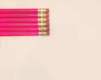 I am a bionic woman engraved pencil set 6 hot pink pencils. back to school office supplies. White erasers, black ferrule