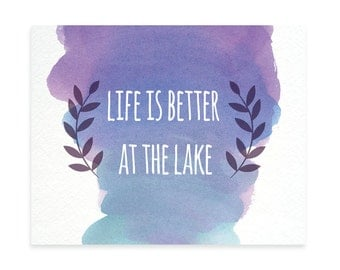 Life Is Better At The Lake - Personalized Lake Sign - Lake House Decor - Lake House Art - Cottage Decor- Cottage Home Decor- Lake House Art