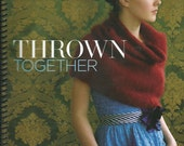 Thrown Together Sixteen Pieces by Kim Hargreaves Knitting Pattern Book 2008  PH