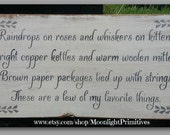 A Few Of My Favorite Things, Holidays, Sound Of Music, Christmas Signs, Rustic, Wooden Signs
