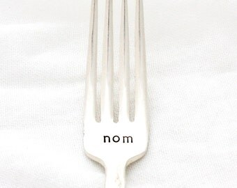 Nom stamped fork. Dinner sized silverware for your favorite foods. By MilkandHoney.