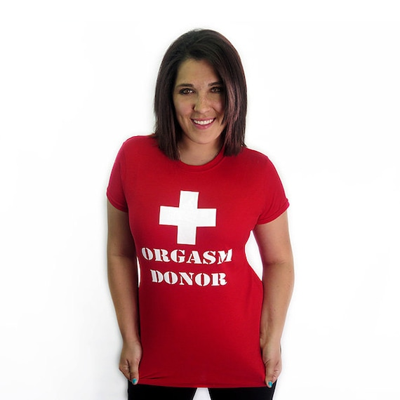 Orgasm Donor T-Shirt Funny Sexy Stud Sex Humor Party Rude Gift-3909