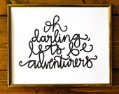 8x10 art print, hand lettered, oh darling