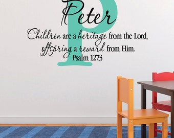 Psalm 127:3 Children are a gift from the Lord and the fruit of the womb is His reward - Vinyl wall art Nursery bible Verse PS127V3-0003