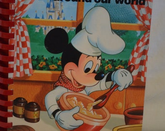 BOOK SALE! Vintage Spiral Bound Cookbook: Disney's Cooking with Mickey Around our World 1987